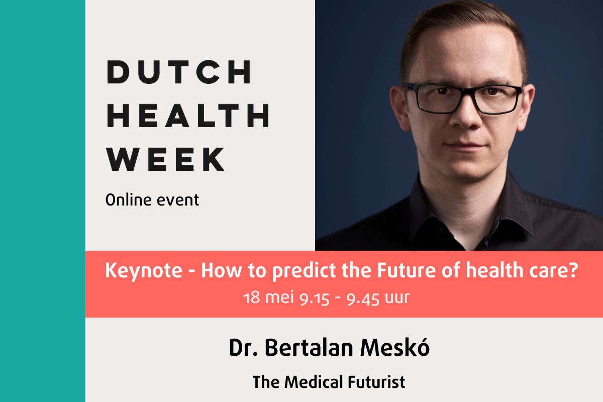 Medisch futuroloog Bertalan Meskó opent de Dutch Health Week